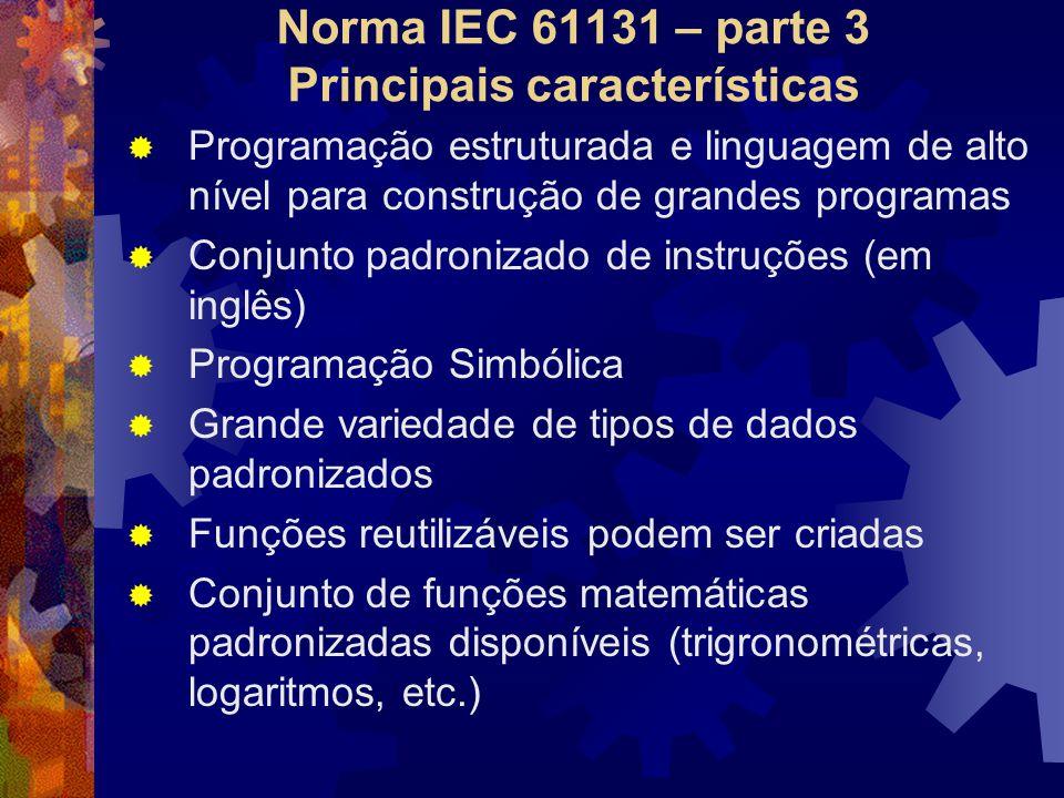 Norma IEC 61131 – parte 3 Principais características
