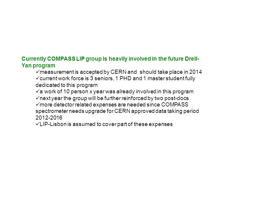 Currently COMPASS LIP group is heavily involved in the future Drell-Yan program