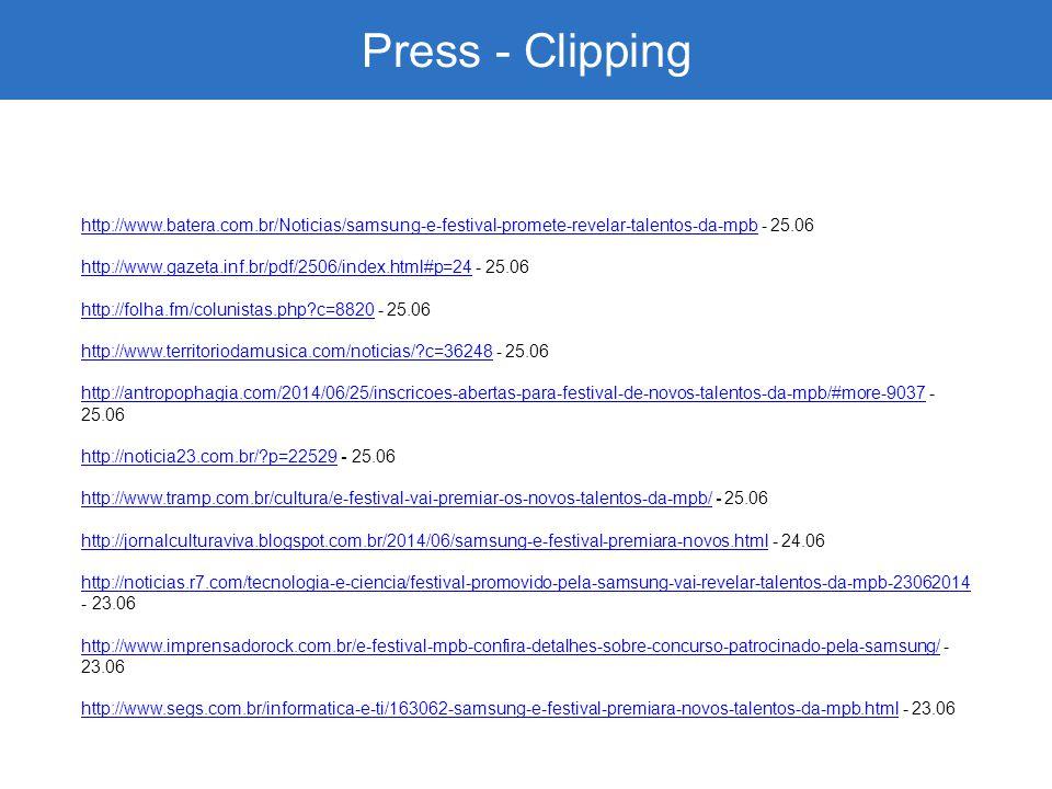 Press - Clipping http://www.batera.com.br/Noticias/samsung-e-festival-promete-revelar-talentos-da-mpb - 25.06.