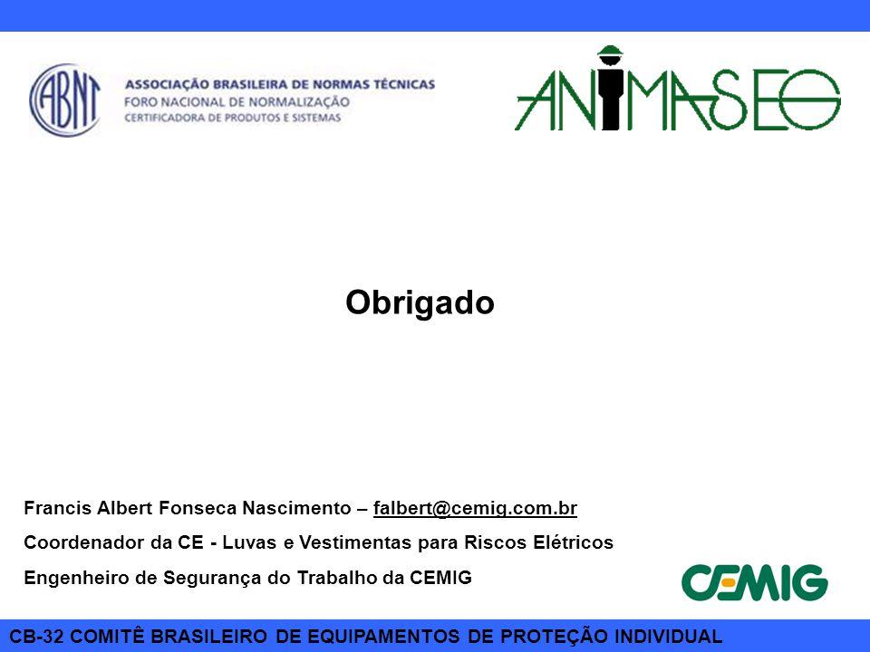 Obrigado Francis Albert Fonseca Nascimento – falbert@cemig.com.br