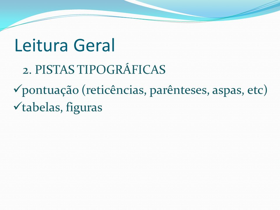 Leitura Geral 2. PISTAS TIPOGRÁFICAS