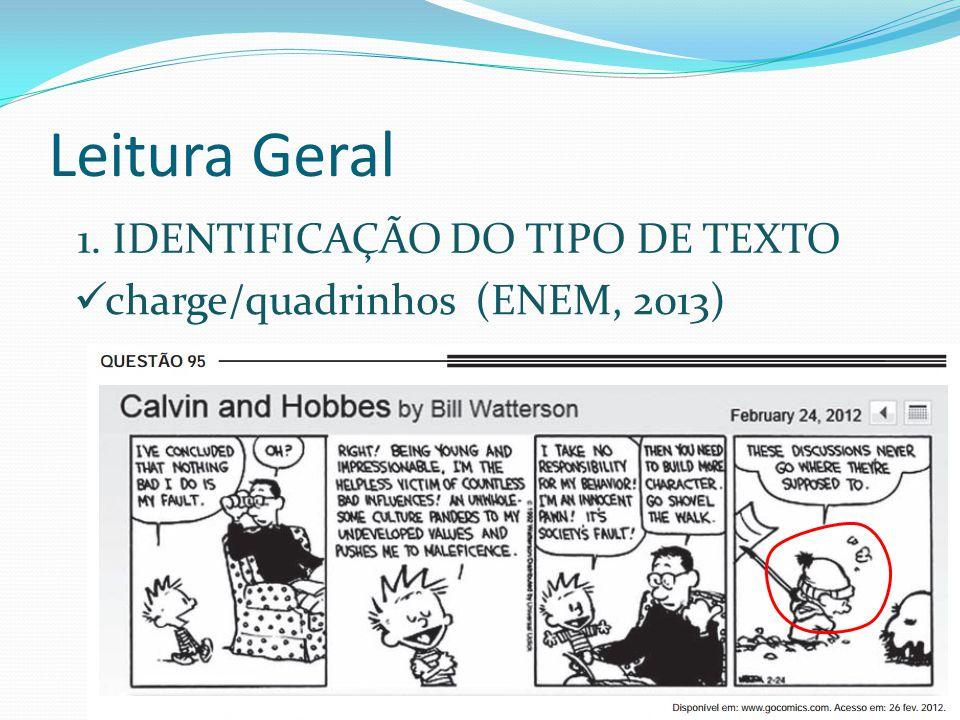 Leitura Geral 1. IDENTIFICAÇÃO DO TIPO DE TEXTO