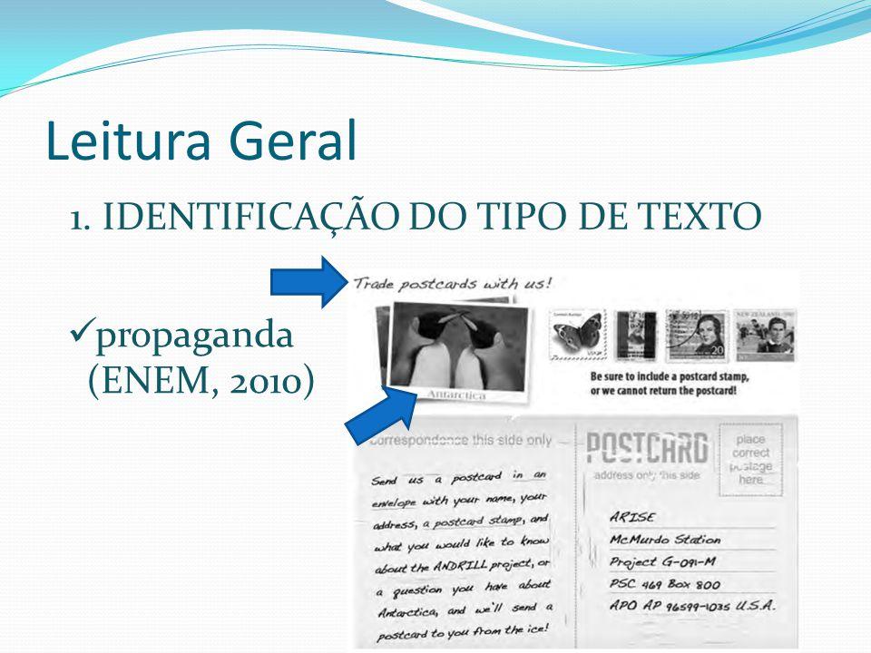 Leitura Geral 1. IDENTIFICAÇÃO DO TIPO DE TEXTO propaganda