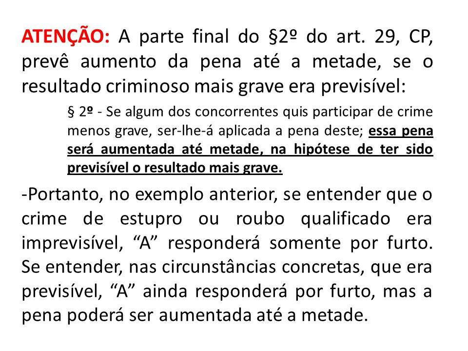 ATENÇÃO: A parte final do §2º do art