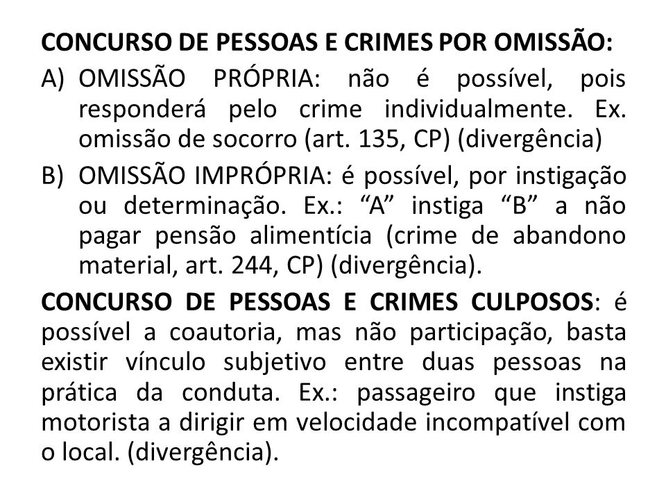 CONCURSO DE PESSOAS E CRIMES POR OMISSÃO: