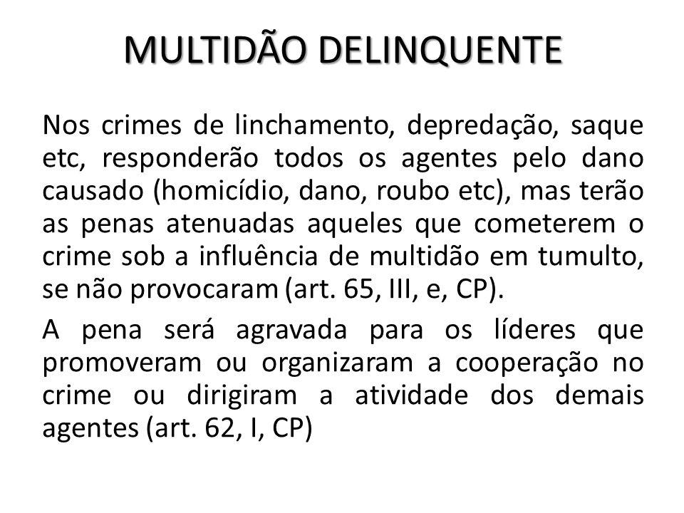 MULTIDÃO DELINQUENTE