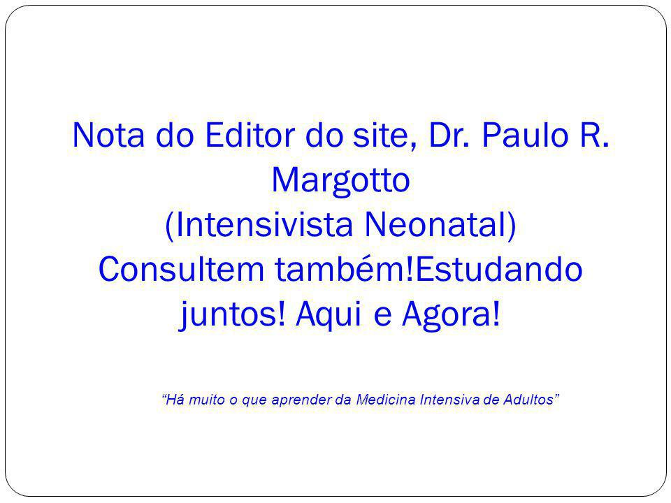 Nota do Editor do site, Dr. Paulo R