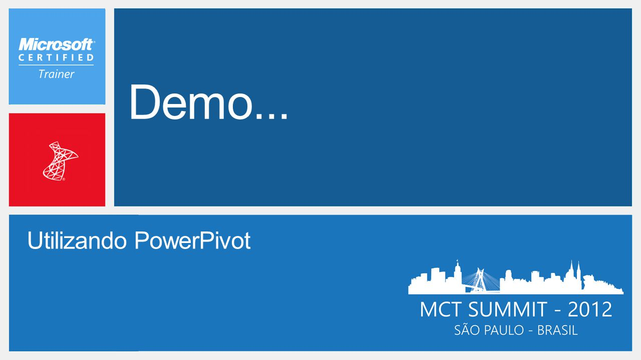 Demo... Utilizando PowerPivot