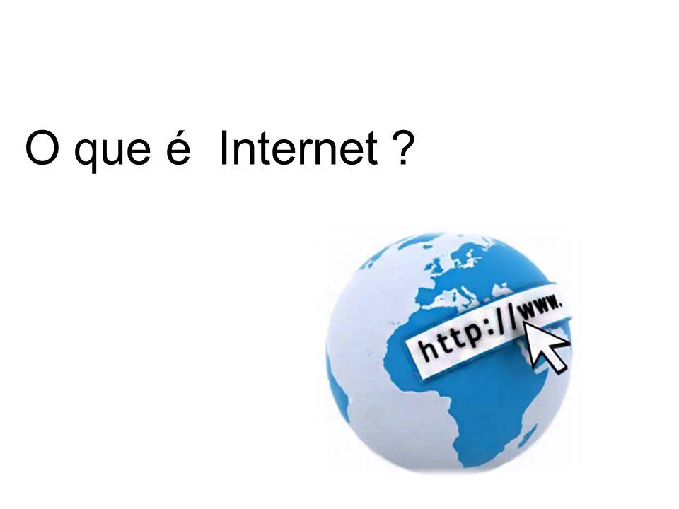 O que é Internet