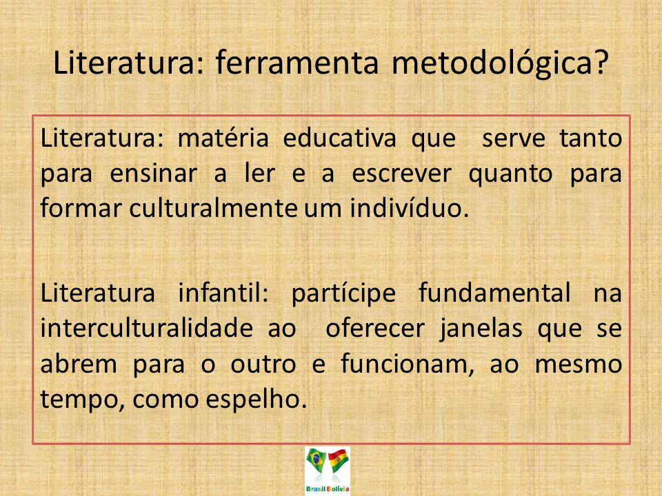 Literatura: ferramenta metodológica