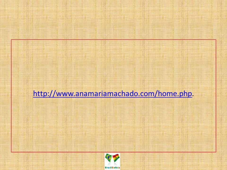 http://www.anamariamachado.com/home.php.