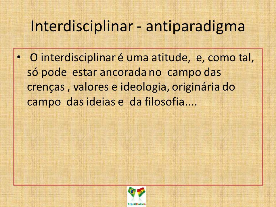 Interdisciplinar - antiparadigma