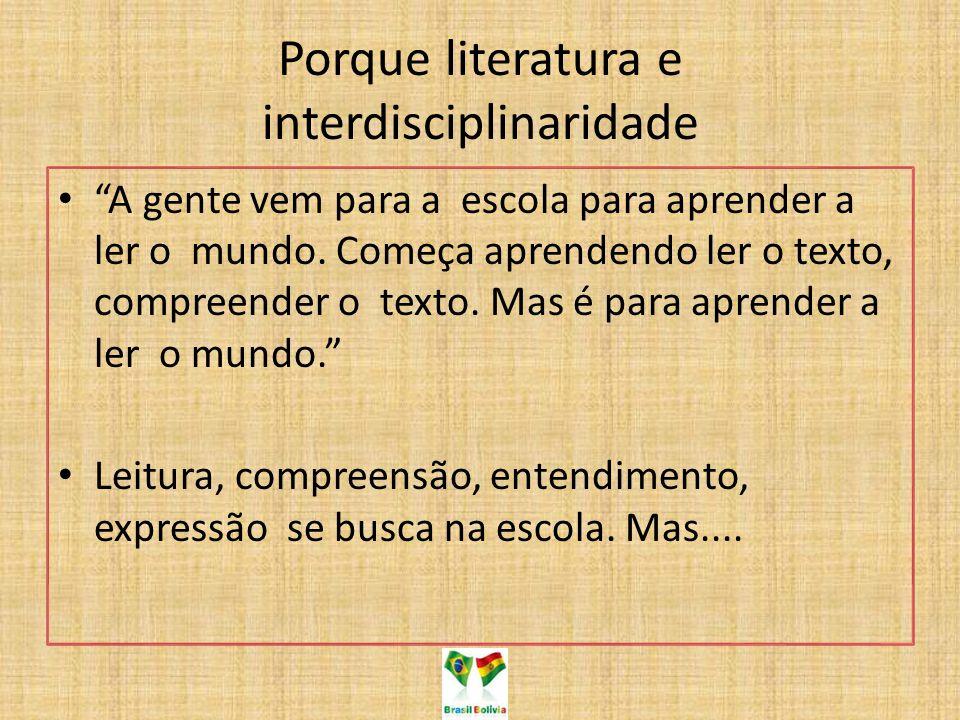 Porque literatura e interdisciplinaridade