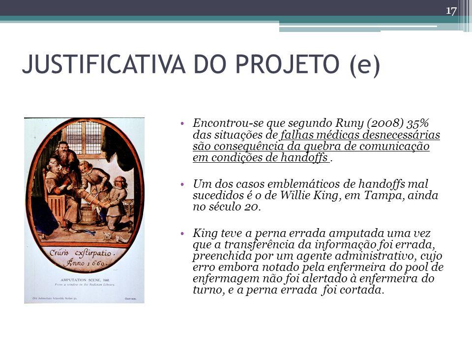 JUSTIFICATIVA DO PROJETO (e)