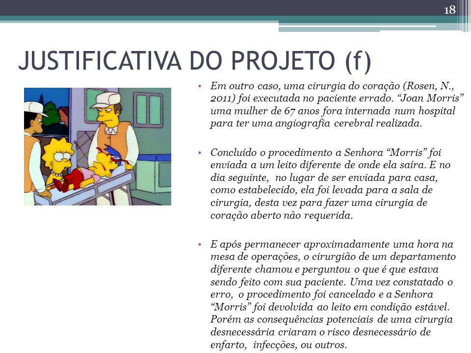 JUSTIFICATIVA DO PROJETO (f)