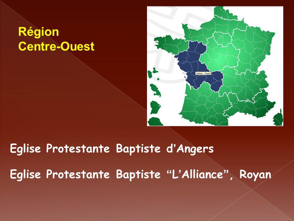 Région Centre-Ouest Eglise Protestante Baptiste d'Angers