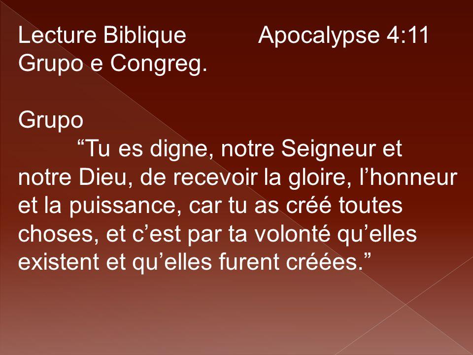 Lecture Biblique Apocalypse 4:11 Grupo e Congreg.