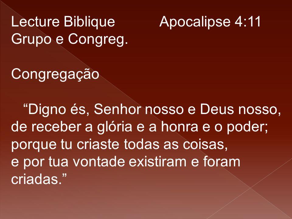 Lecture Biblique Apocalipse 4:11 Grupo e Congreg.