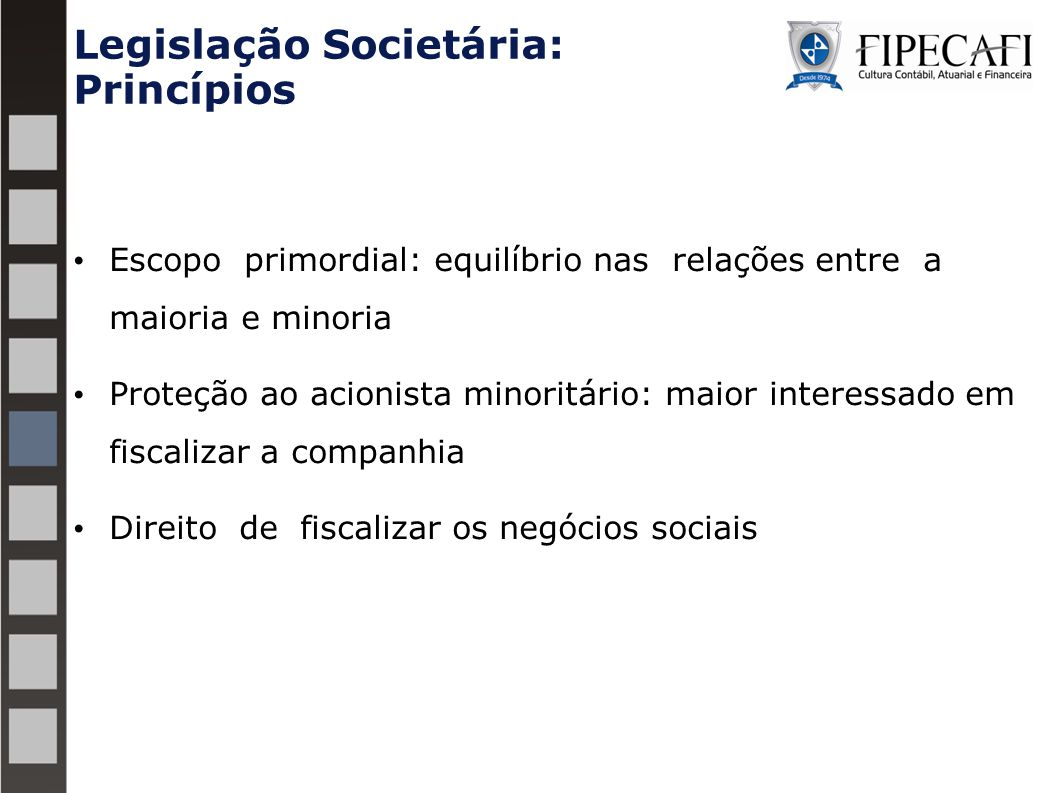 Legislação Societária: Princípios
