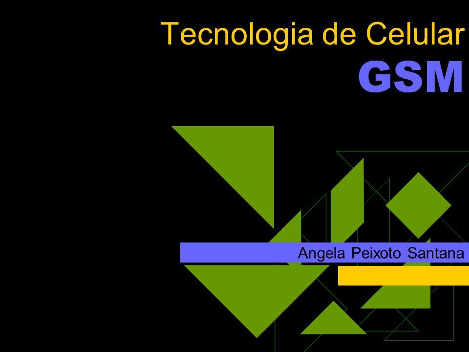Tecnologia de Celular GSM