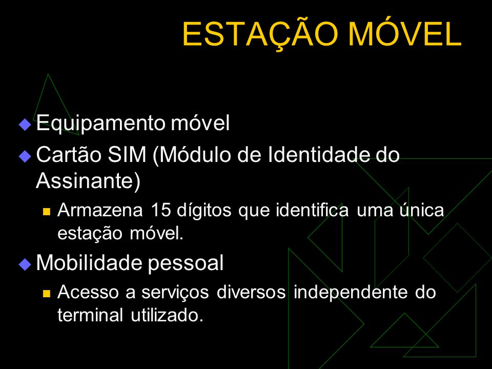 ESTAÇÃO MÓVEL Equipamento móvel