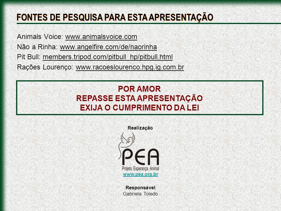 REPASSE ESTA APRESENTAÇÃO EXIJA O CUMPRIMENTO DA LEI