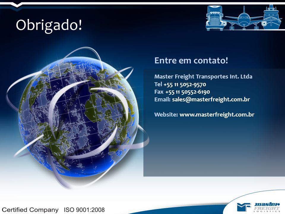 Obrigado! Entre em contato! Master Freight Transportes Int. Ltda