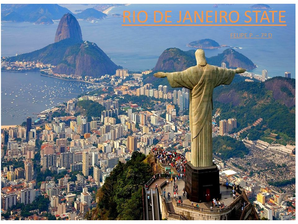 RIO DE JANEIRO STATE FELIPE P .– 7º D