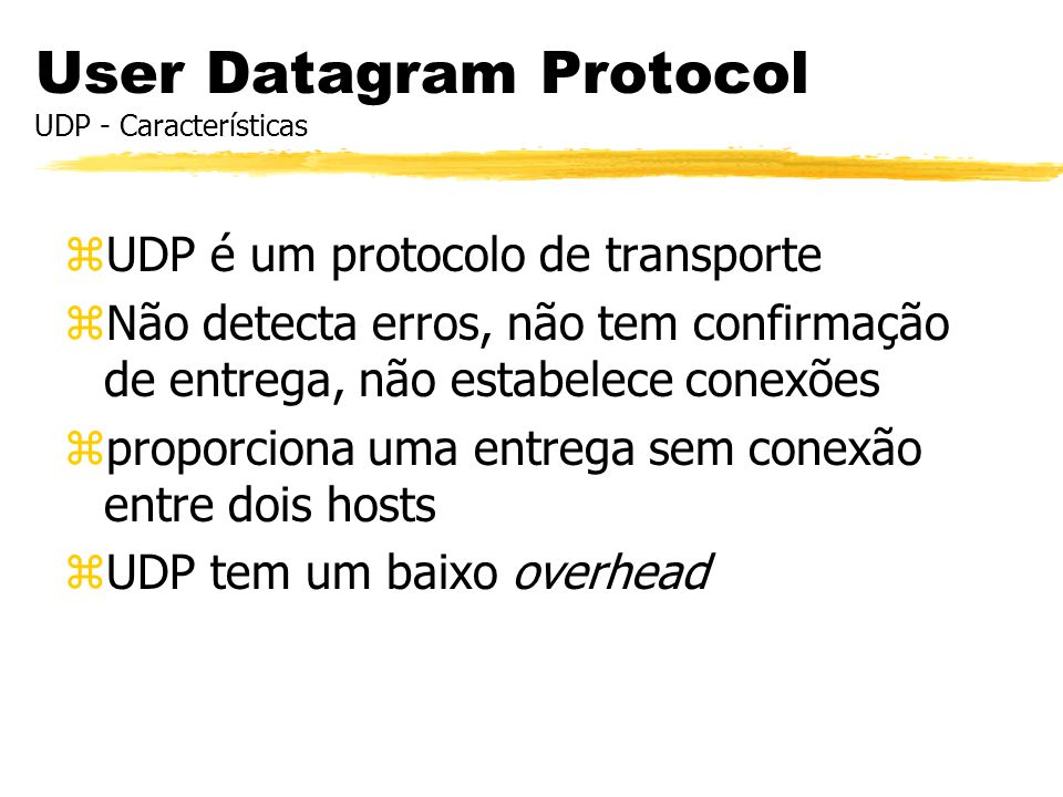 User Datagram Protocol UDP - Características