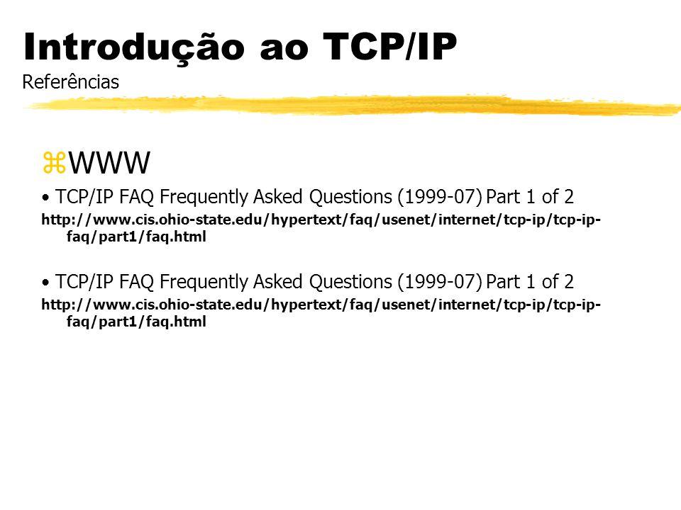 Introdução ao TCP/IP Referências