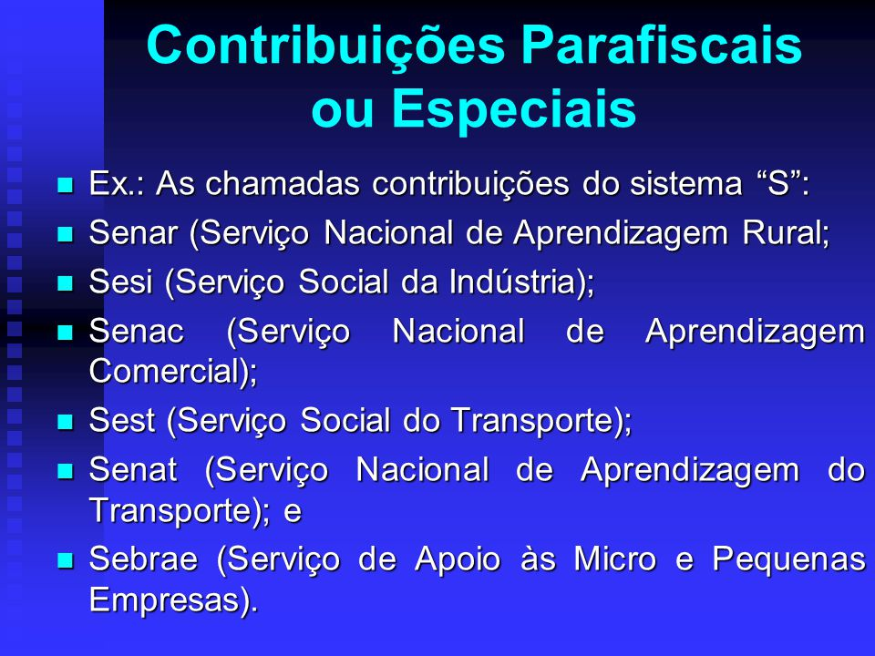 Contribuições Parafiscais ou Especiais
