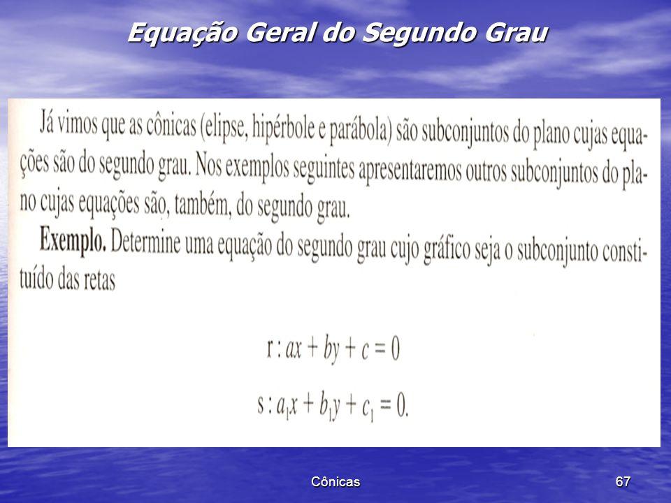 Equação Geral do Segundo Grau