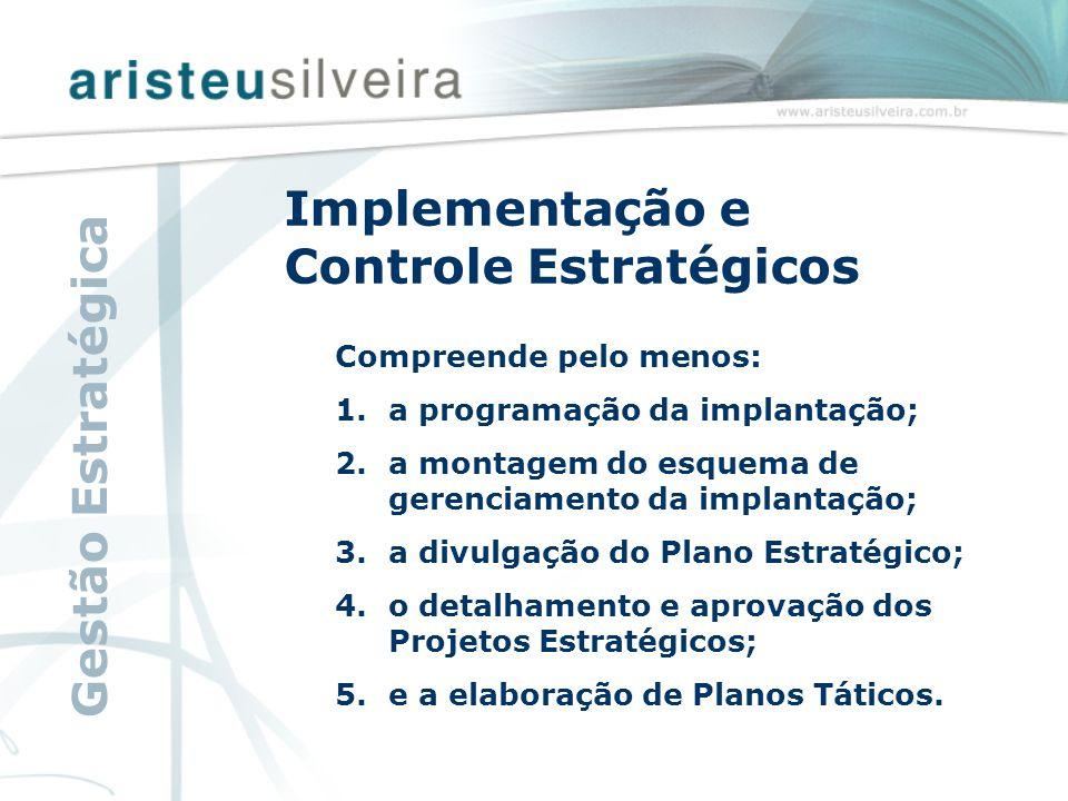 Implementação e Controle Estratégicos