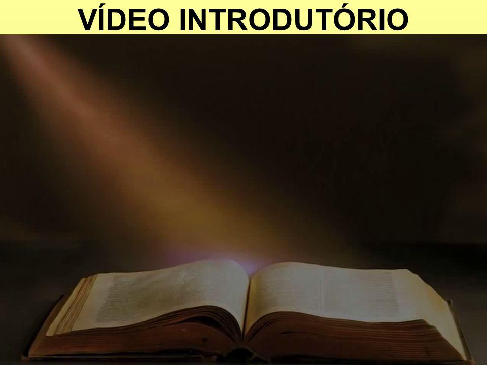VÍDEO INTRODUTÓRIO