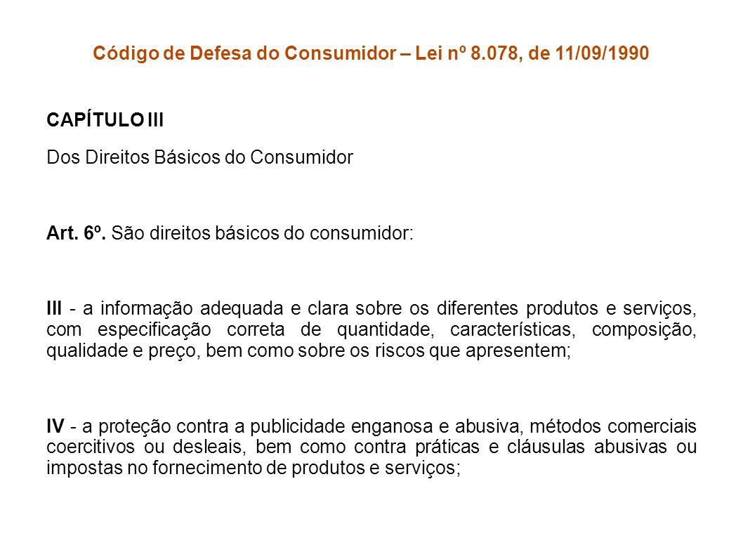 Código de Defesa do Consumidor – Lei nº 8.078, de 11/09/1990