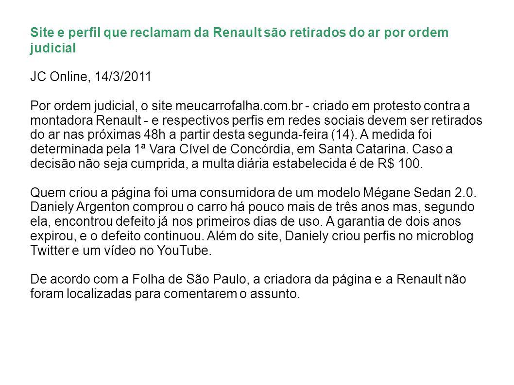 Site e perfil que reclamam da Renault são retirados do ar por ordem judicial
