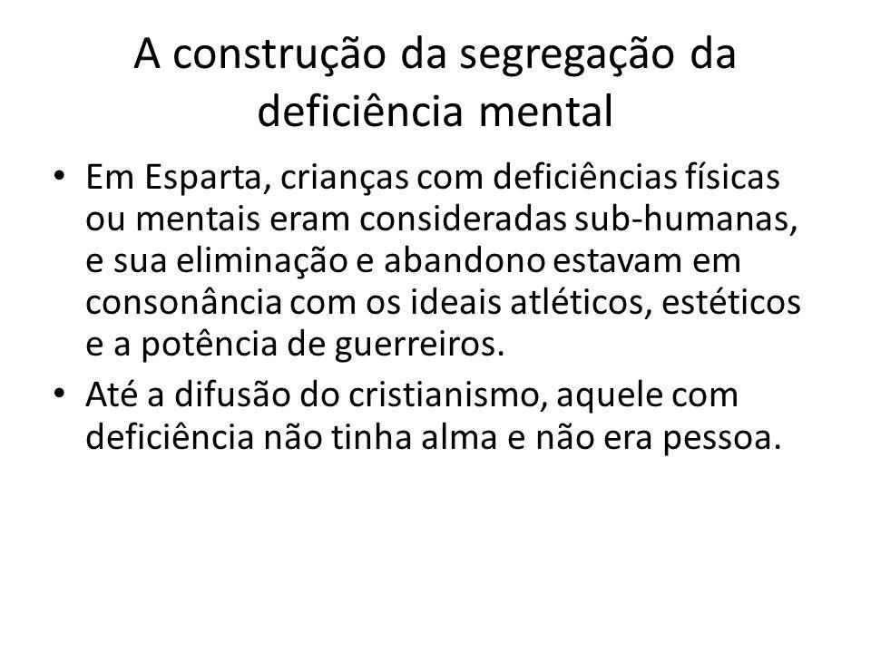 A construção da segregação da deficiência mental