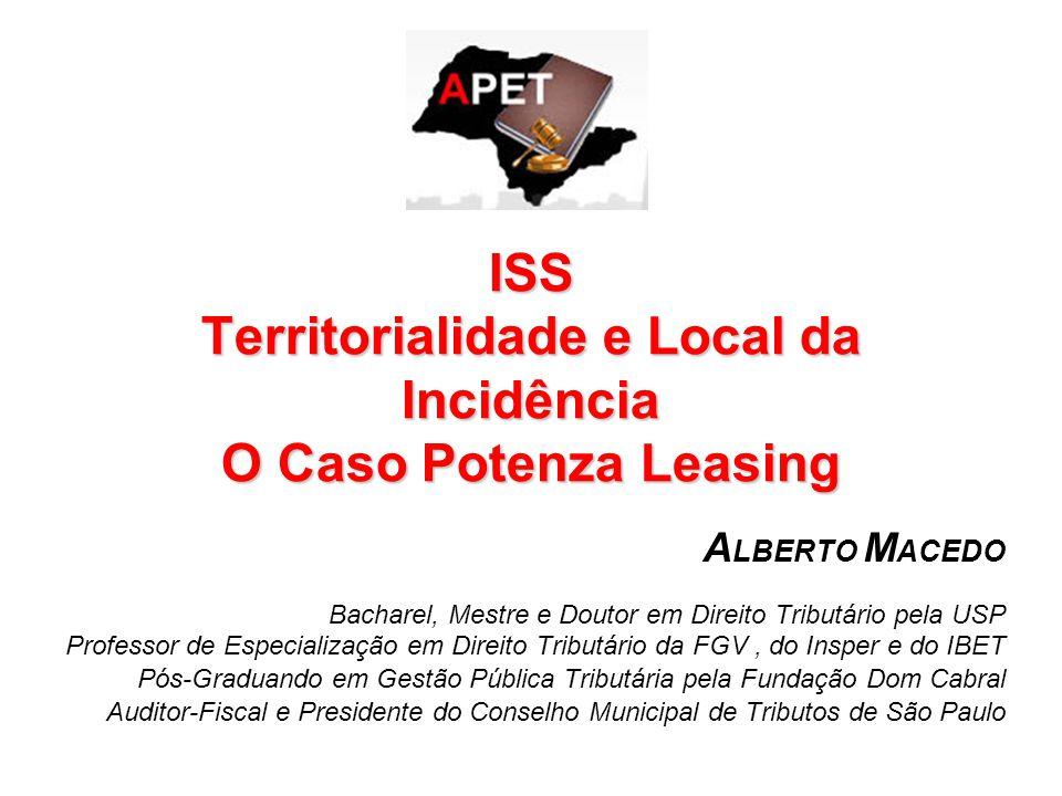 ISS Territorialidade e Local da Incidência O Caso Potenza Leasing
