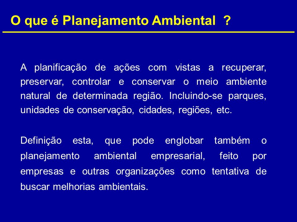 O que é Planejamento Ambiental