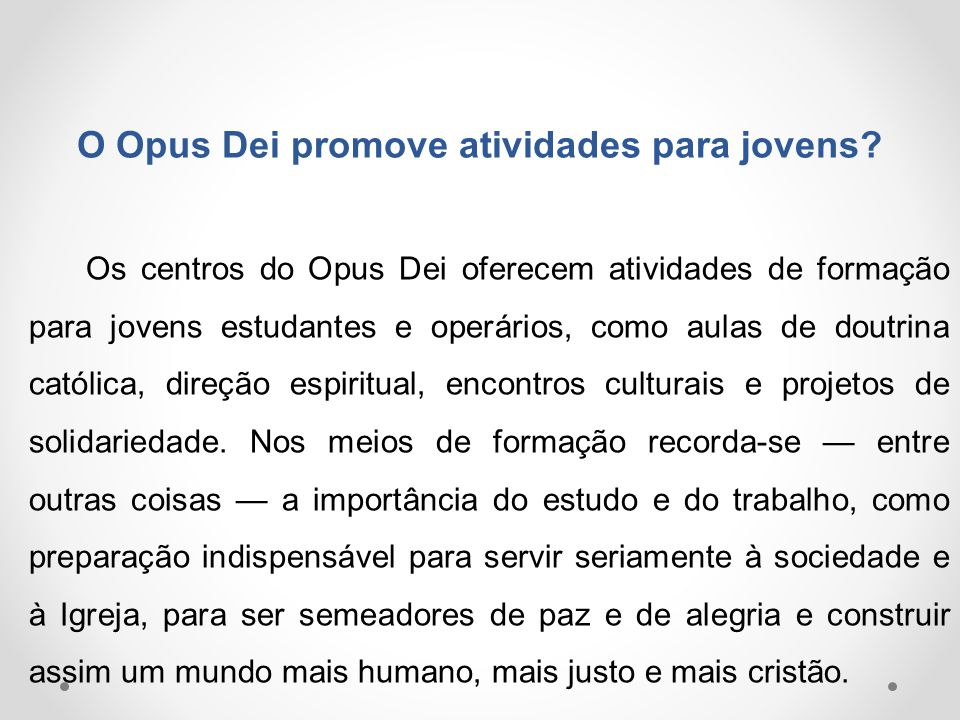 O Opus Dei promove atividades para jovens