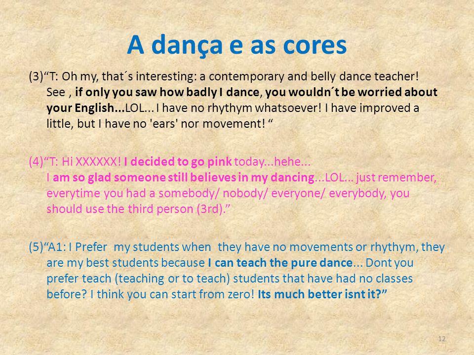 A dança e as cores