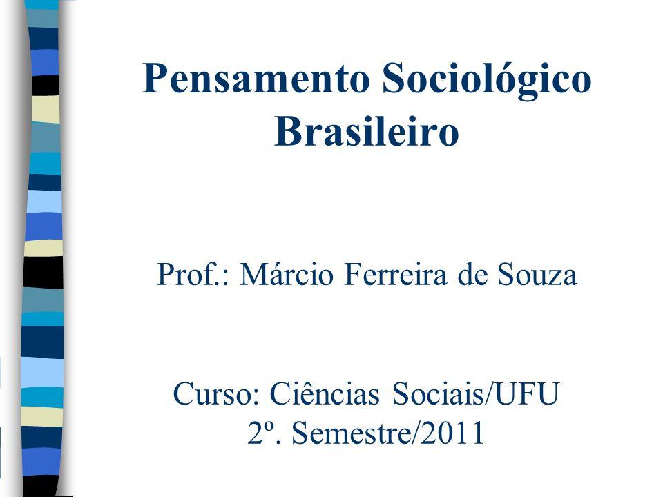 Pensamento Sociológico Brasileiro Prof