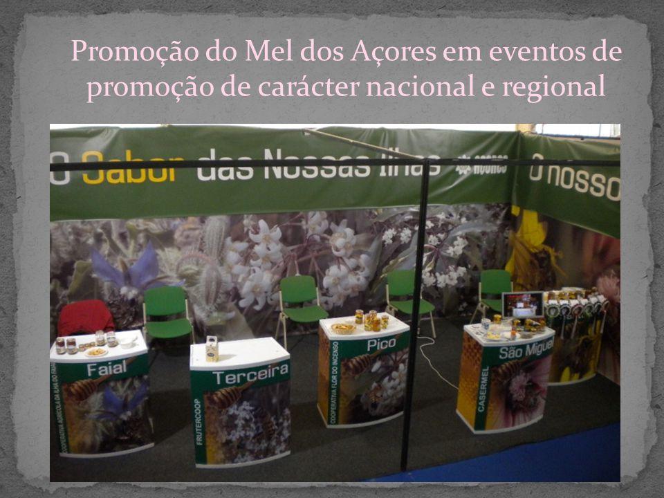 Promoção do Mel dos Açores em eventos de promoção de carácter nacional e regional