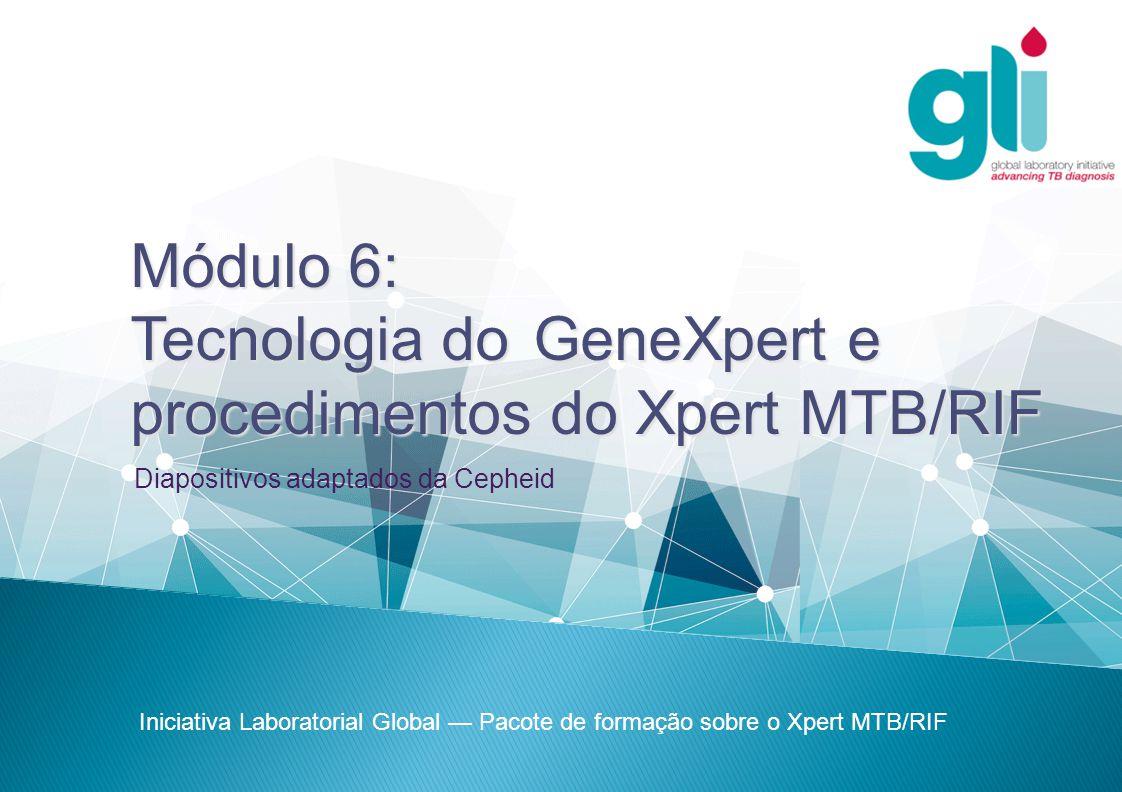 Tecnologia do GeneXpert e procedimentos do Xpert MTB/RIF