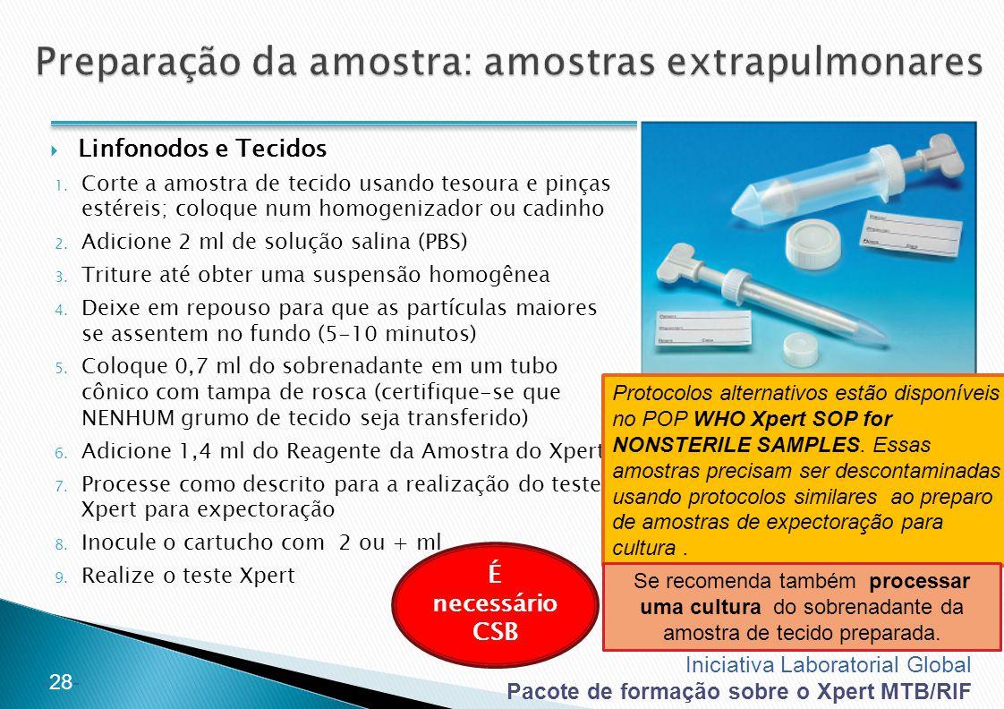 Preparação da amostra: amostras extrapulmonares
