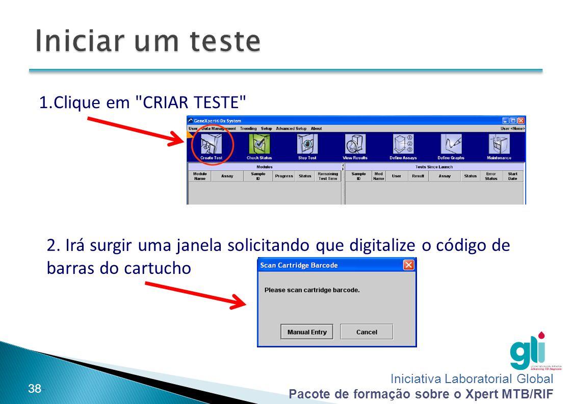 Iniciar um teste Clique em CRIAR TESTE