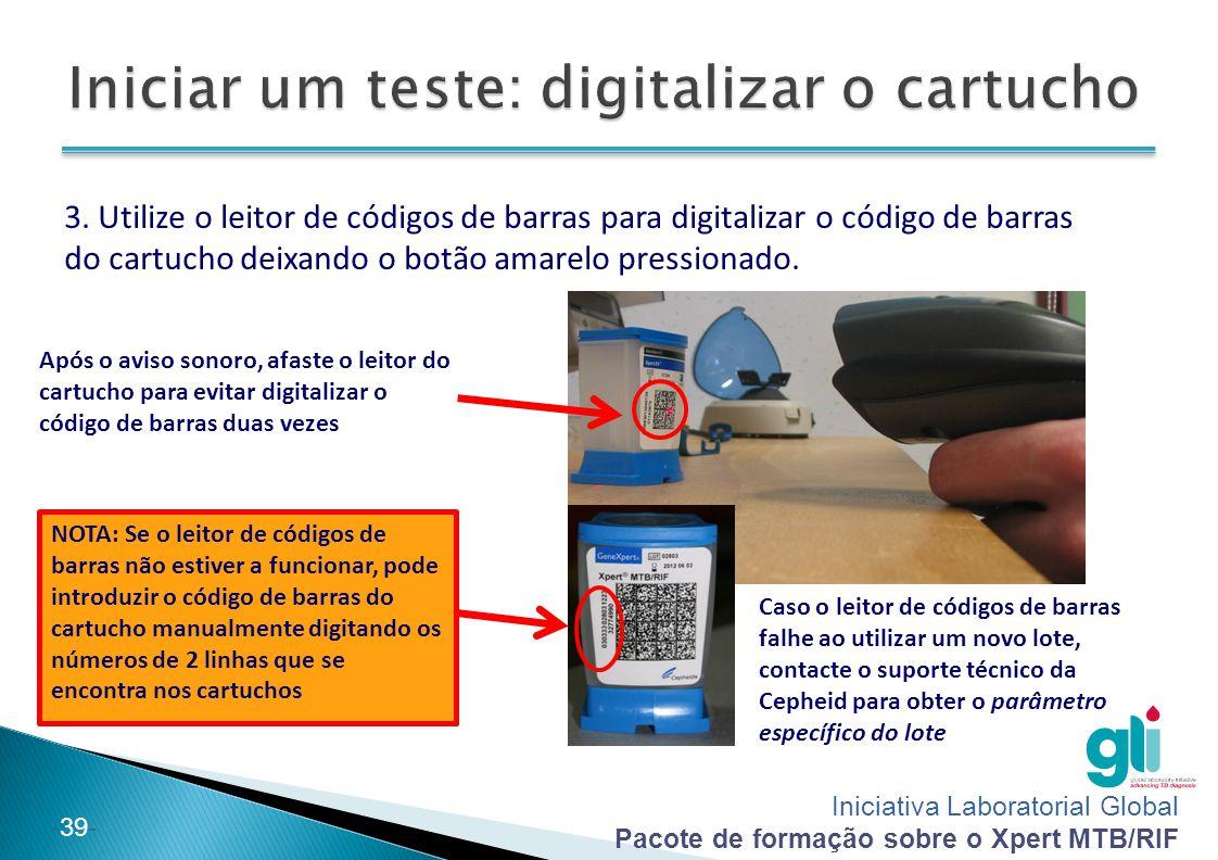 Iniciar um teste: digitalizar o cartucho
