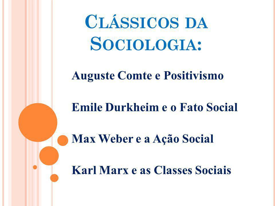 Clássicos da Sociologia: