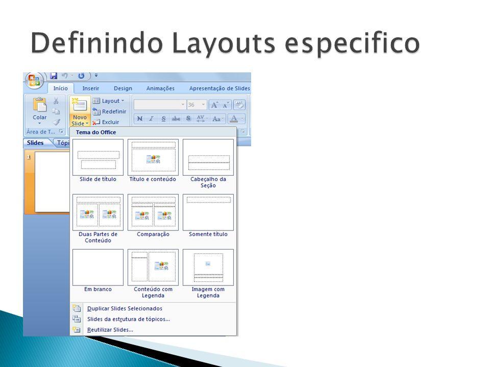 Definindo Layouts especifico