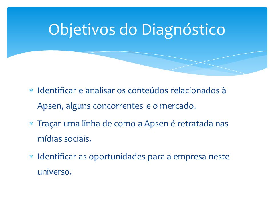 Objetivos do Diagnóstico